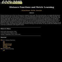 Distance Functions and Metric Learning - ECCV2010 Tutorial