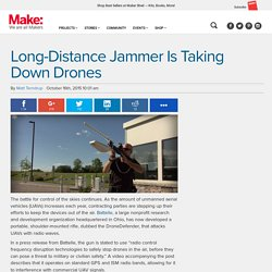 Long-Distance Jammer Is Taking Down Drones