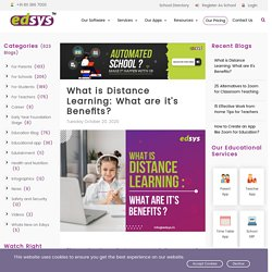 What is Distance Learning: What are it's Benefits?