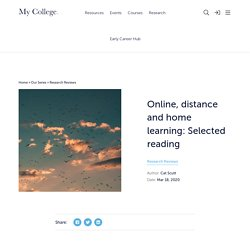 Online, distance and home learning: Selected reading