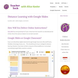Distance Learning with Google Slides