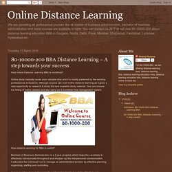 80-10000-200 BBA Distance Learning – A step towards your success