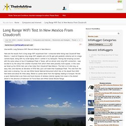 Long Range WiFi Distance Test New Mexico | TheInfoMine