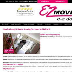 Residential and Commercial Moving Services in Skokie, IL - E-Z Movers