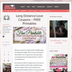 Long Distance Love Coupons - FREE Printables - LDR Magazine