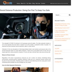 Social Distance Production: Doing Our Part To Keep You Safe - Video Production Company Toronto - Cinemetrix Media