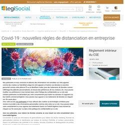 Covid-19 : nouvelles règles de distanciation en entreprise LégiSocial