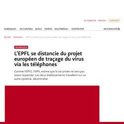 L'EPFL se distancie du projet européen de traçage du virus via les téléphones