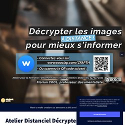 Atelier Distanciel Décrypter les images 2020-2021 by Florian Cool on Genially