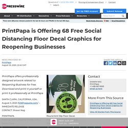 PrintPapa is Offering 68 Free Social Distancing Floor Decal Graphics for Reopening Businesses