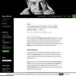 La distanza del colore (DeltaE) – pt. 1 - Marco Olivotto