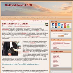Distilbène® lawsuits 1991-2011, DES French court cases history