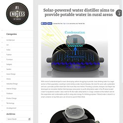 Solar-powered water distiller aims to provide potable water in rural areas