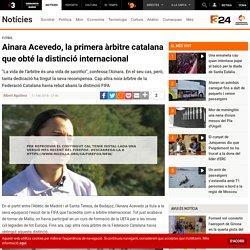 Ainara Acevedo, la primera àrbitre catalana que obté la distinció internacional