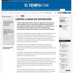 LÍMITES A ZONA DE DISTINCIÓN - Archivo - Archivo Digital de Noticias de Colombia y el Mundo desde 1.990 - eltiempo.com