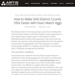 How to Make DAX Distinct Counts 100x Faster with Exact Match Aggs — Artis Consulting