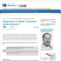 """Google devra-t-il """"splitter"""" en plusieurs sociétés distinctes"""