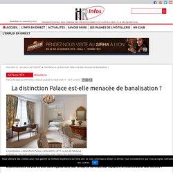 La distinction Palace est-elle menacée de banalisation ?