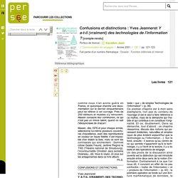 Confusions et distinctions : Yves Jeanneret Y a-t-il (vraiment) des technologies de l'information ?