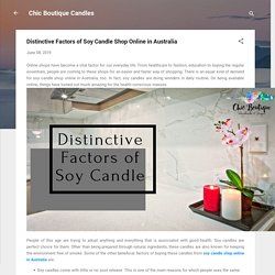 Distinctive Factors of Soy Candle Shop Online in Australia