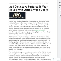 Add Distinctive Features To Your House With Custom Wood Doors