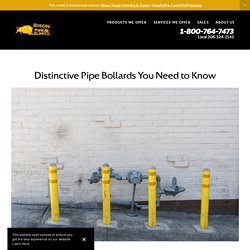 Distinctive Pipe Bollards You Need to Know