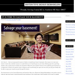 It Is Time To Salvage Your Basement!