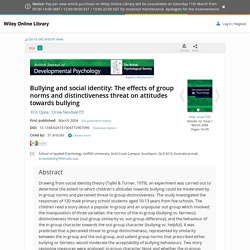 Bullying and social identity: The effects of group norms and distinctiveness threat on attitudes towards bullying - Ojala - 2004 - British Journal of Developmental Psychology