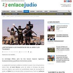 ¿Qué distingue a los yihadistas de ISIS, Al Qaida y los talibanes? - Enlace Judío México