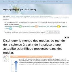 Des activités ciblées - Distinguer le monde des médias du monde de la science à partir de l'analyse d'une actualité scientifique présentée dans des médias