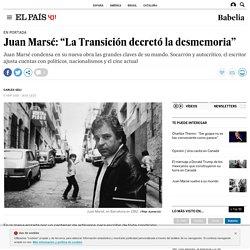 "'Esa puta tan distinguida': Juan Marsé: ""La Transición decretó la desmemoria"""