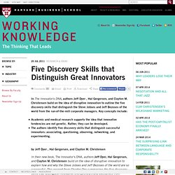 Five Discovery Skills that Distinguish Great Innovators