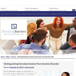 Distinguishing Everyday Anxiety From Anxiety Disorder
