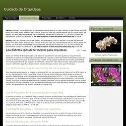 Los distintos tipos de fertilizante para orquídeas