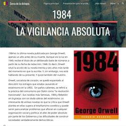 Cerca de la distopía - 1984 (La vigilancia absoluta)
