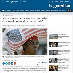 Media distortion and western bias – why do some disasters attract more cash?
