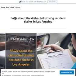 FAQs about the distracted driving accident claims in Los Angeles – best personal injury attorney los angeles