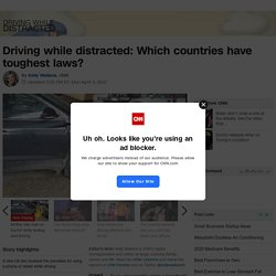 Distracted driving: Which countries have toughest laws?