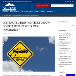 Distracted Driving Ticket: How Does It Impact Your Car Insurance?