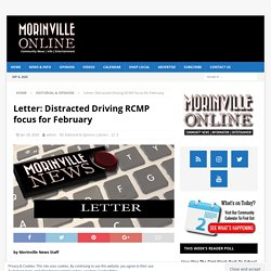 Letter: Distracted Driving RCMP focus for February – The Morinville News