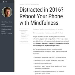 Distracted in 2016? Reboot Your Phone with Mindfulness