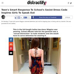 Teen's Smart Response To School's Sexist Dress Code Inspires Girls To Speak Out