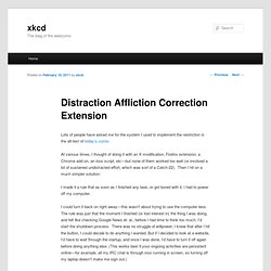 Distraction Affliction Correction Extension « xkcd