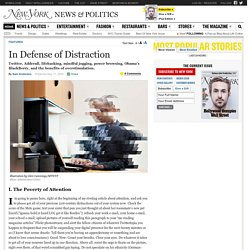 The Benefits of Distraction and Overstimulation