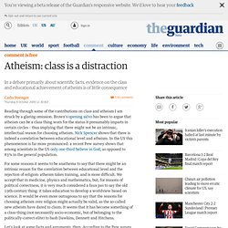 Atheism: class is a distraction