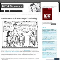 The Distraction Myth of Learning with Technology