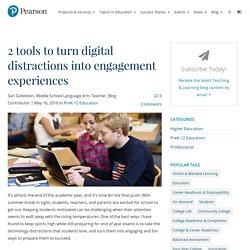 2 tools to turn digital distractions into engagement experiences