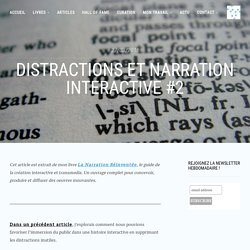 Distractions et narration interactive #2 – Interactivité & Transmedia