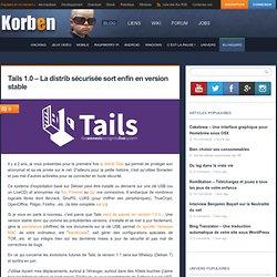 Tails 1.0 - La distrib sécurisée sort enfin en version stable