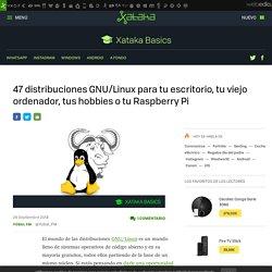 47 distribuciones Linux para tu escritorio, viejo ordenador, hobbies o Raspberry Pi